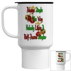 Holiday Humor Travel Mug