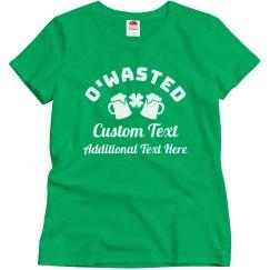 O'Wasted St Patricks Custom Group