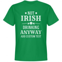 Not Irish Drinking Anyway Custom