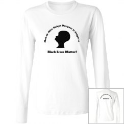 They Matter Black Lives They Matter Long Sleeve Tee