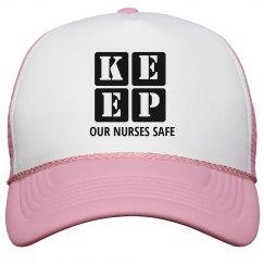 KEEP OUR NURSES SAFE
