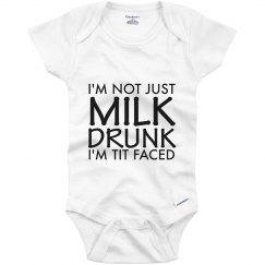 I'm not just milk drunk