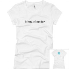 #FemaleFounder Short Sleeve Tee