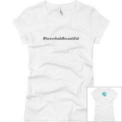 #braveboldbeautiful Short Sleeve Tee