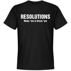 Resolutions Break 'Em