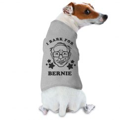I Bark for Bernie Dog Tee