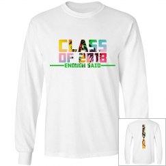 CLASS OF 2018 SENIOR SHIRT UNISEX LONG SLEEVE