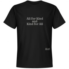 All for Kind unisex/mens tee