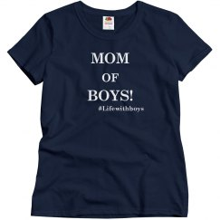 Mom Of Boys (Form Fitting)