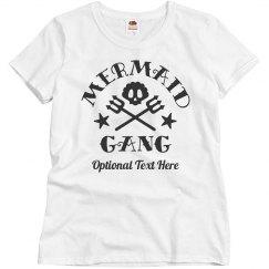 Mermaid Gang Custom Text Tee