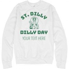 Custom St. Dilly Dilly
