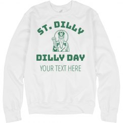 Custom St. Dilly Dilly
