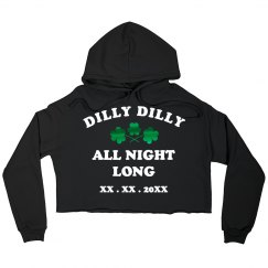 Custom Dilly Dilly All Night Long