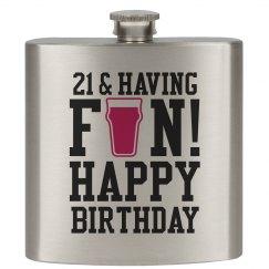 21 & Having Fun