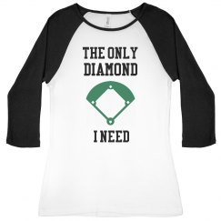 The only diamond I need