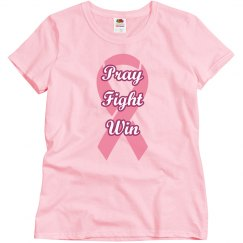 Pray Fight Win Breast Cancer Tee