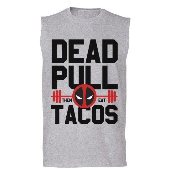 Dead Pulling For Tacos