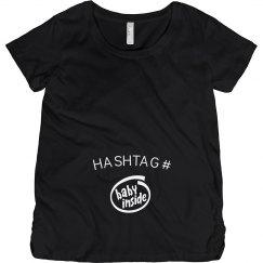 Hashtag baby inside