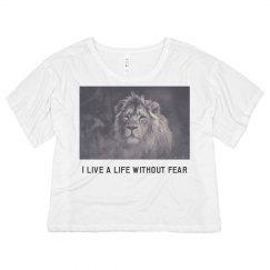 I live a life without fear
