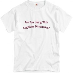 Are You Living With Cognitive Dissonance?