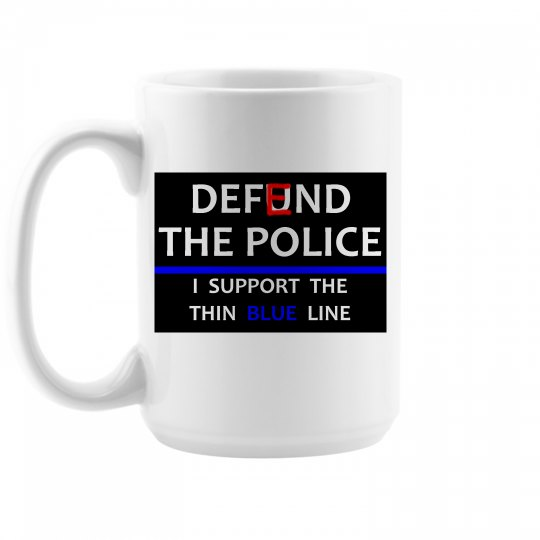 Defend The Police - Coffee Cup