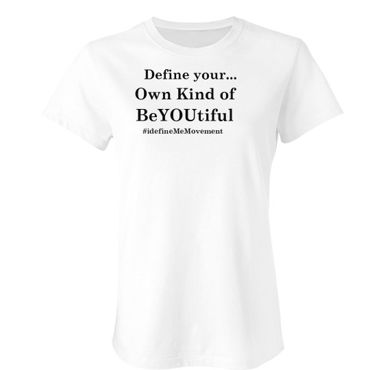 Define your own kind of a. BeaUtiful