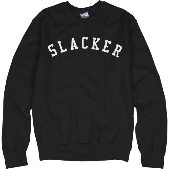 Definitely A Slacker