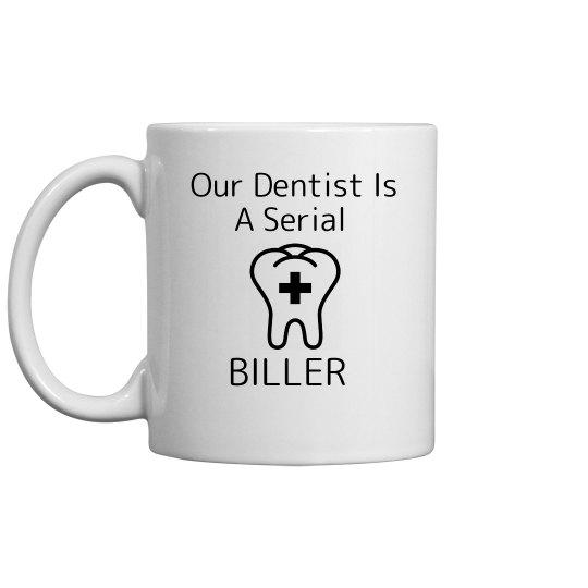 dentist is serial biller