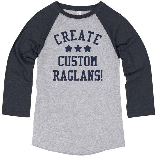 Design Custom Raglan Tees!