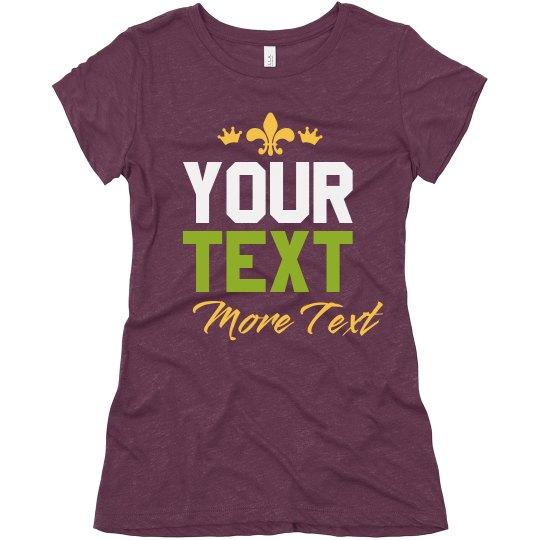 Design Your Own Mardi Text Tee