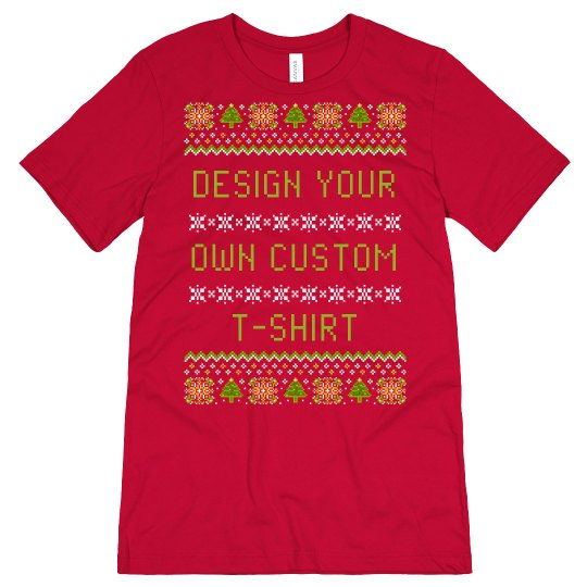 Design Your Own Ugly Sweater T-Shirt