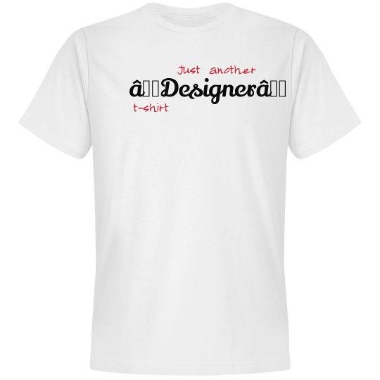 """Designer"" Tee"