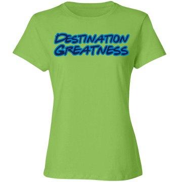 Destination Greatness