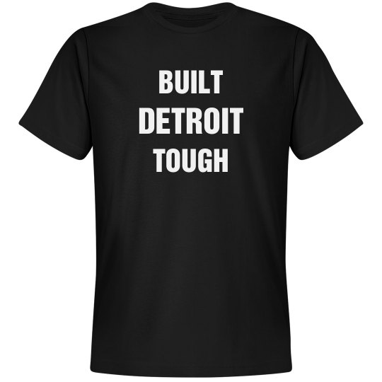 Detroit tough