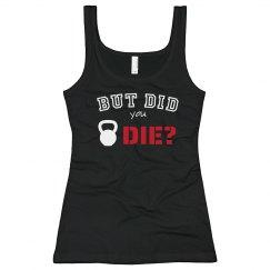 But did you die? 4