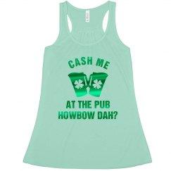 Cash Me At the Pub