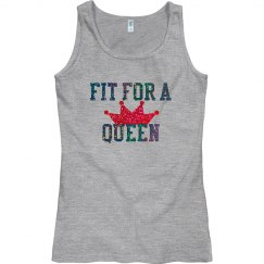 Fit For a Queen