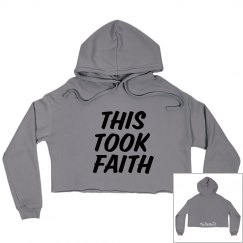 this took faith CROP hoodie