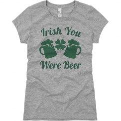 Irish You Were Beer St Patricks