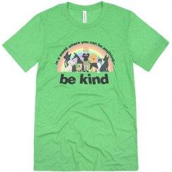 Be Kind unisex dark letters