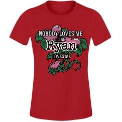 Love me like Ryan