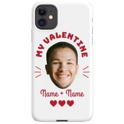 My Valentine Custom Photo Phone Case