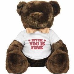 Bitch Is Fine Funny Valentine