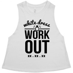 White Dress Workout Custom Date