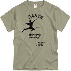 MODERN MODEL DANCE LIKE EVERYONE UNISEX SHIRT
