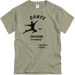 MODERN MODEL DANCE LIKE EVERYONE UNISEX SHIRT