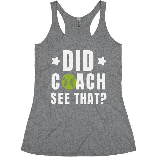 Did My Softball Coach See That?