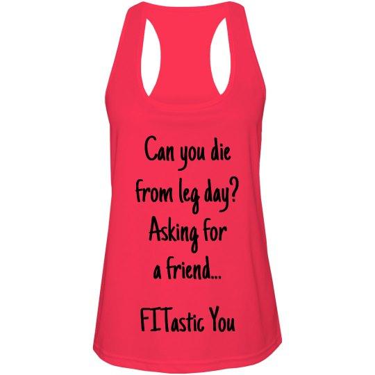 Die from leg day???