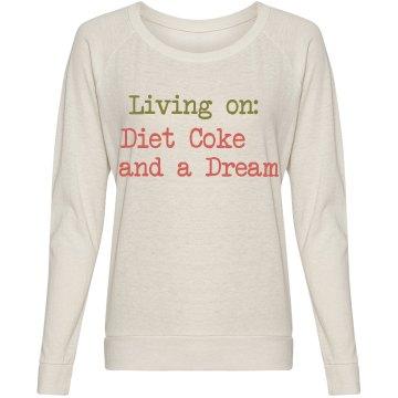 Diet Coke and a Dream