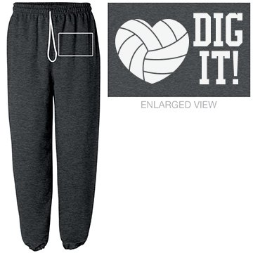 Dig It Volleyball Sweats